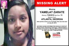 YAMELAT ZARATE, Age Now: 13, Missing: 07/26/2016. Missing From ATLANTA, GA. ANYONE HAVING INFORMATION SHOULD CONTACT: Atlanta Police Department (Georgia) 1-404-614-6544.