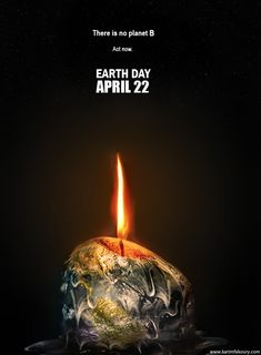 "informing people of earth day, image of earth melting like a candle could also inspire/motivate people to ""act now"" on global warming."