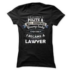 Cool Lawyer T Shirts, Hoodies. Get it here ==► https://www.sunfrog.com/LifeStyle/Cool-Lawyer-Shirt-Ladies.html?41382 $19