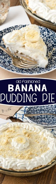 Old Fashioned Banana Pudding Pie - this easy pie recipe is completely NO BAKE! Shortbread crust, homemade pudding and whipped cream, layered with bananas. We couldn't stop eating this pie!