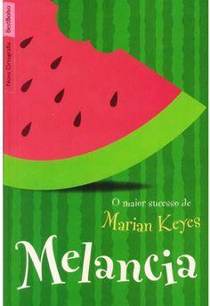 Melancia marian keyes