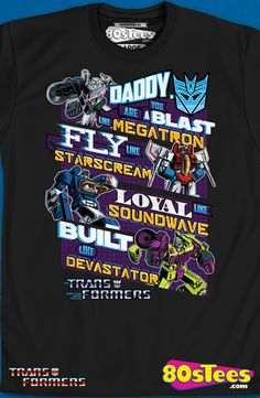 Decepticons Father's Day T-Shirt:   Transformers geeks:  Travel everywhere in this men's style shirt that has been designed with great art and illustration.