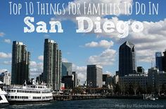 Top 10 Things for Families to do in San Diego