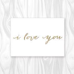 I love you printable card, golden glitter typography card, valentine cursive typography printable card, anniversary, wedding card -gp013 by blursbyaiShop on Etsy https://www.etsy.com/listing/173870443/i-love-you-printable-card-golden-glitter