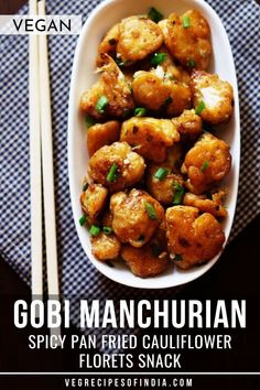 Gobi Manchurian Recipe with step by step photos. Cauliflower Manchurian is a popular Indian snack recipe of pan fried cauliflower florets coated with a spicy sauce. Healthy Indian Snacks, Indian Food Recipes, Ethnic Recipes, Chinese Recipes, Indian Foods, Indian Dishes, Chinese Food, Pan Fried Cauliflower, Cauliflower Recipes