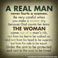 "Man, whoever created this meme never read the Old Testament. And what is a real man? Does anyone know with any degree of certainty? Seriously, the phrase a ""real man"" is the definition of patriarchy! Can I get an amen, Oxymoron. The Words, Bible Quotes, Me Quotes, Qoutes, Real Men Quotes, Respect Women Quotes, Godly Men Quotes, Best Quotations, Encouragement Quotes For Men"
