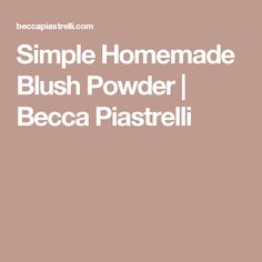 Skin Care Advice For Better Skin Now - Lifestyle Monster Homemade Blush, Homemade Skin Care, Homemade Beauty Products, High Calorie Meals, Prevent Wrinkles, Blusher, Natural Cosmetics, Organic Skin Care, Becca