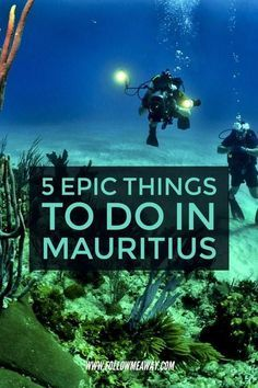 5 Epic Things To Do In Mauritius On Your First Trip | Tips for Travel To Mauritius | Top places to go in Mauritius | Mauritius honeymoon destinations | Best beaches in Mauritius | What to do in Mauritius
