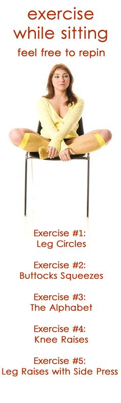 Exercises while sitting down. Perfect if you're bored in class and want to get a little strength workout in!