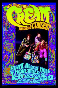 Cream Farewell concert poster by Bob Masse. Bob produced memorable concert posters for bands as far back as the and helped pioneer the emerging psychedelic art genre. Rock Posters, Band Posters, Psychedelic Rock, Psychedelic Posters, Psychedelic Artists, Rock And Roll, Vintage Concert Posters, Vintage Posters, Retro Posters