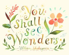 You Shall See Wonders - 8x10 print. $18.00, via Etsy. this girl's shop is awesome