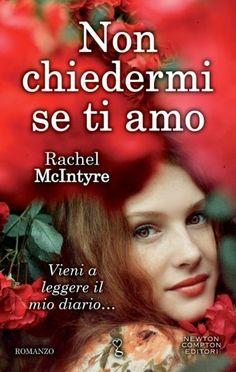 """Leggere Romanticamente e Fantasy: Anteprima """"Non chiedermi se ti amo"""" di Rachel McIn..."""
