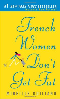 French Women Dont Get Fat: The Secret of Eating for Pleasure: Mireille Guiliano---Basically lifestyle I've adopted. Have passions and no regrets. Simplify and take time to appreciate your beautiful lives. Love Reading, Reading Lists, Book Lists, New York Times, My Books, Books To Read, Used Books Online, French Lifestyle, Around The World In 80 Days