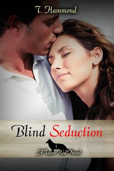 Cover- Blind Seduction: Team Red, Book 1