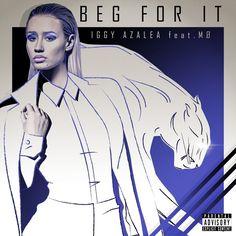 Caratula Frontal de Iggy Azalea - Beg For It (Featuring Mo) (Cd Single)