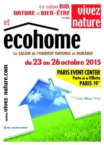 #Salon Ecohome à Paris du 23 au 26 octobre 2015. Le salon de l'habitat naturel et durable. http://www.batilogis.fr/agenda/salon-france-2015-1.html
