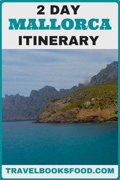 2 Day Mallorca Itinerary | Things to Do in Mallorca in 2 days |  Places to Visit in Mallorca, Spain | Places to see in Mallorca-- Tanks that Get Around is an online store offering a selection of funny travel clothes for world explorers. Check out www.tanksthatgetaround.com for funny travel tank tops and more travel destination guides.