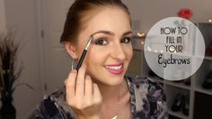 How To Fill In Eyebrows | Gladazzle