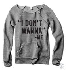 I Don't Wanna -Me