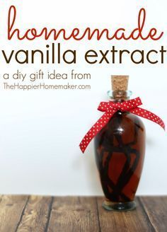 Homemade Vanilla Extract-DIY Gift Idea for foodies Great for Christmas gifts or gift baskets.