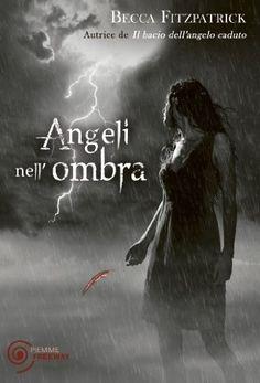 Angeli nell'ombra (Bestseller) di Becca Fitzpatrick, http://www.amazon.it/dp/B00CTYXK7U/ref=cm_sw_r_pi_dp_YSvDvb05Q07C0