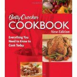 Betty Crocker Cookbook: Everything You Need to Know to Cook Today, New Tenth Edition (Ring-bound)By Betty Crocker Editors