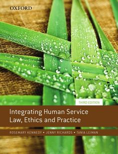 Integrating Human Service Law, Ethics and Practice interprets the law for human service students to prepare them for practice. The text fully integrates law and ethics throughout, to provide a thorough knowledge of the Australian legal landscape and an understanding of human service ethics.