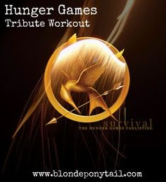 Hunger Games Home Tribute Workout via @blondeponytail