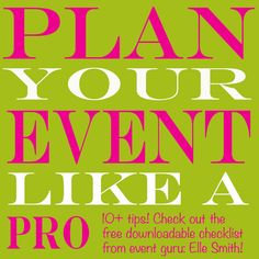 Eleven Ways to Plan Your Event Like a Pro!