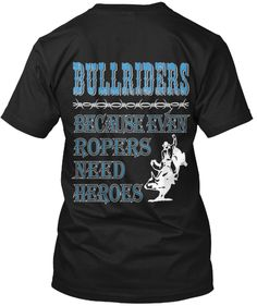 T-Shirt, a custom product made just for you by Teespring. Veterans Day Gifts, Rodeo Shirts, Bull Riding, Black And Navy, Size Chart, Shirt Designs, Unisex, Mens Tops, T Shirt
