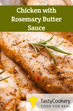 Sauté chicken breasts in a creamy sauce and enjoy a perfect 20-minutes dinner!#Recipe, #Chicken, #Rosemary, #Butter, #MainDish, #Sauce, #Easy, #Quick