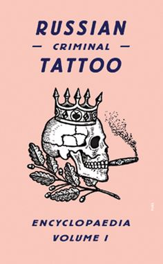 Tattoos were his gateway into a secret world in which he acted as ethnographer, recording the rituals of a closed society. http://www.amazon.com/Russian-Criminal-Tattoo-Encyclopaedia-Volume/dp/0955862078/ref=sr_1_45?m=A3030B7KEKNTF7&s=merchant-items&ie=UTF8&qid=1394472482&sr=1-45&keywords=art