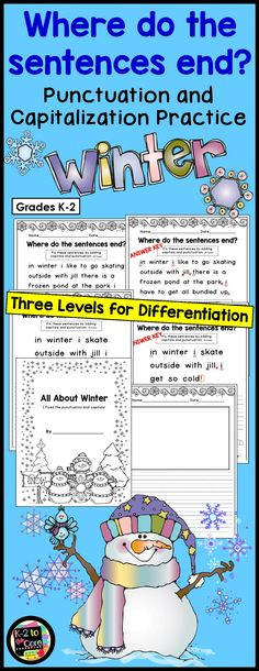 Provide your kindergarten, first, or second grade students with reading, writing, capitalization, and punctuation practice with these NO PREP differentiated (three levels) editing sheets. Each page has 2 or 3 winter-themed sentences with missing capitals and punctuation. Your students' job is to figure out where the sentences end, edit the sentences, and then rewrite them with correct capitalization and punctuation. Click to find out more! #winter #editing #punctuation #capitalization…