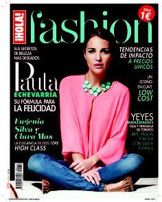 ¡HOLA! Fashion (Septiembre 2013) En portada: Paula Echevarría #HOLAfashion #covers #models