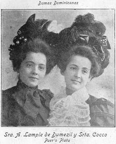 PUERTO PLATA / 1907 Sra. A. Lample de Dumezil y Srta. Cocco (Puerto Plata) - 1907 Fuente : Imagen colaboracion dw Miguel Vargas - Cava Imagenes de Nuestra Historia.
