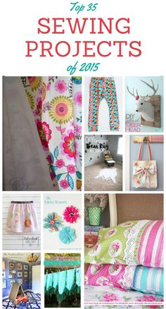 Top 35+ Sewing Projects of 2015. Collection of sewing projects that you can make. Full of sewing inspiration and tutorials. BONUS: Includes 10 additional no-sew projects as well. thediydreamer.com