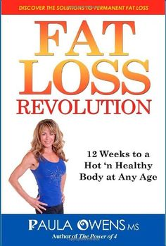 FAT LOSS REVOLUTION: 12 Weeks to a Hot 'n Healthy Body at Any Age