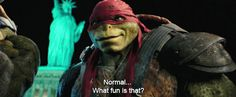 "Raphael says with a smile, ""Normal...What fun is that?"""