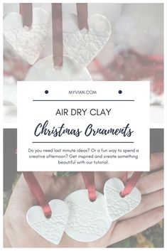 DIY Christmas Ornaments   Air Dry Clay Tutorial  This air dry clay tutorial for Christmas ornaments is very simple and easy so it is suitable for everybody, including children and DIY beginners. These ornaments might decorate your Christmas tree but they are also useful as name tags for the gifts, or they can even become the actual gift.