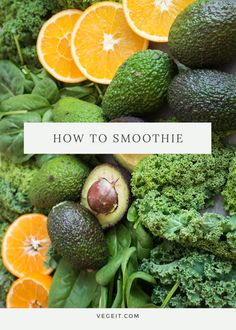 How To Smoothie! - Vege it!