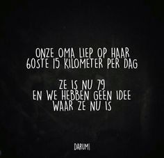 Words Quotes, Me Quotes, Funny Quotes, Sayings, Going Dutch, Dutch Quotes, Smileys, Really Funny, Funny Texts