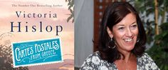 Cartes Postales From Greece. Victoria Hislop's Love Letter(s) to Greece Victoria, Travel News, Number One, Love Letters, Bestselling Author, Greece, Novels, Lettering, Cards