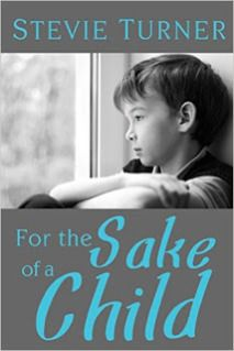 "Review of ""For The Sake of a Child"" by Stevie Turner 
