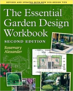 Garden Landscape Design Books Elegant the Essential Garden Design Workbook Rosemary Alexander Garden Design Plans, Garden Landscape Design, Landscape Architecture, Landscaping Supplies, Landscaping Plants, Landscaping Design, Insecticide, Landscape Materials, Gardening Books