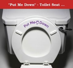 """""""Put Me Down"""" - Toilet Seat Bathroom - Humorous Potty Training Vinyl Sticker Decal Copyright © Yadda-Yadda Design Co. (Purple). Yadda-Yadda Vinyl Decals are a no mess, wonderful way to add a personal touch to your home or business! Guarantee: We offer a 100% satisfaction guarantee. If you are not 100% satisfied with your purchase for any reason, you can return any unused vinyl graphics to us, within 10 days of purchase, for a full refund (minus shipping). Note: personalized orders may not..."""