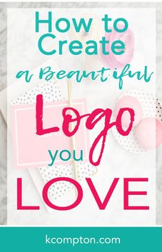 Create a beautiful blog logo you love|How to Start a Blog|Make Money Blogging
