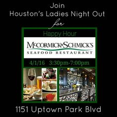Let's unwind, Mix & mingle   McCormick & Schmick's Seafood & Steak  1151 Uptown Park Blvd  3:30-7:00pm.  Bar Area Only! Great Food & Drink Specials! Great atmosphere! Great Staff! Great time!   Attire: Casual or Business Casual   It's a great opportunity to treat ourselves after a long work week. A chance to unwind, catch up & also meet some of our new members...classy, professional, progressive, upward mobile. RSVP on Eventbrite: https://hlnohappyhour.eventbrite.ie