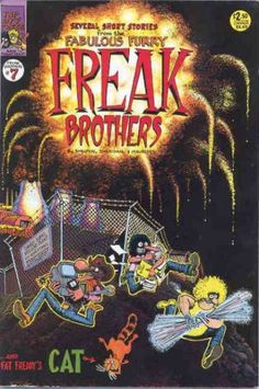 A cover gallery for the comic book Freak Brothers Fat Freddy's Cat, Comic Art, Comic Book, Gilbert Shelton, Bd Comics, Retro Futuristic, Vintage Comics, Vintage Posters, Illustrations