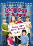 100th Day of School (Celebrations in My World series)