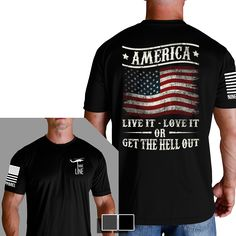America. Live it. Love it. Or get the hell out. http://www.ninelineapparel.com/get-the-hell-out/